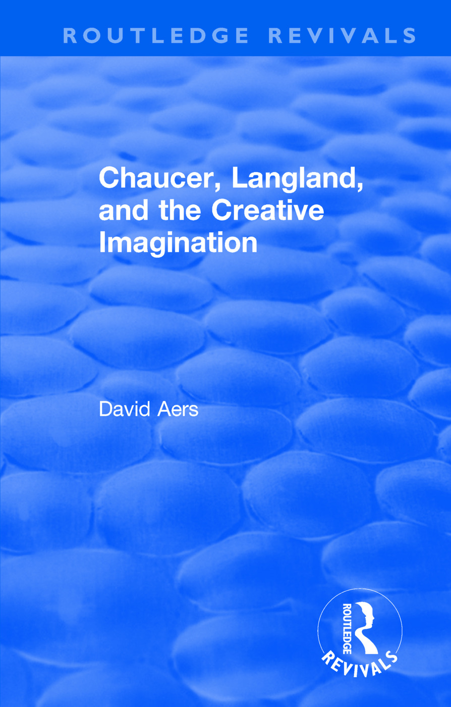 Routledge Revivals: Chaucer, Langland, and the Creative Imagination (1980): 1st Edition (Paperback) book cover