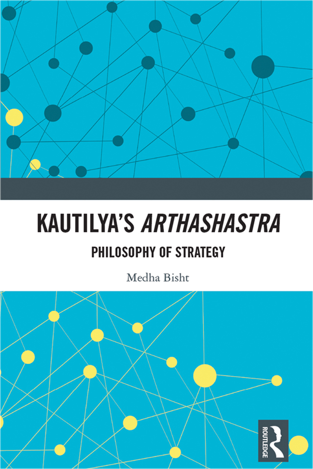 Kautilya's Arthashastra: Philosophy of Strategy book cover