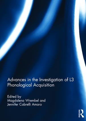 Advances in the Investigation of L3 Phonological Acquisition book cover