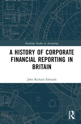 A History of Corporate Financial Reporting in Britain book cover