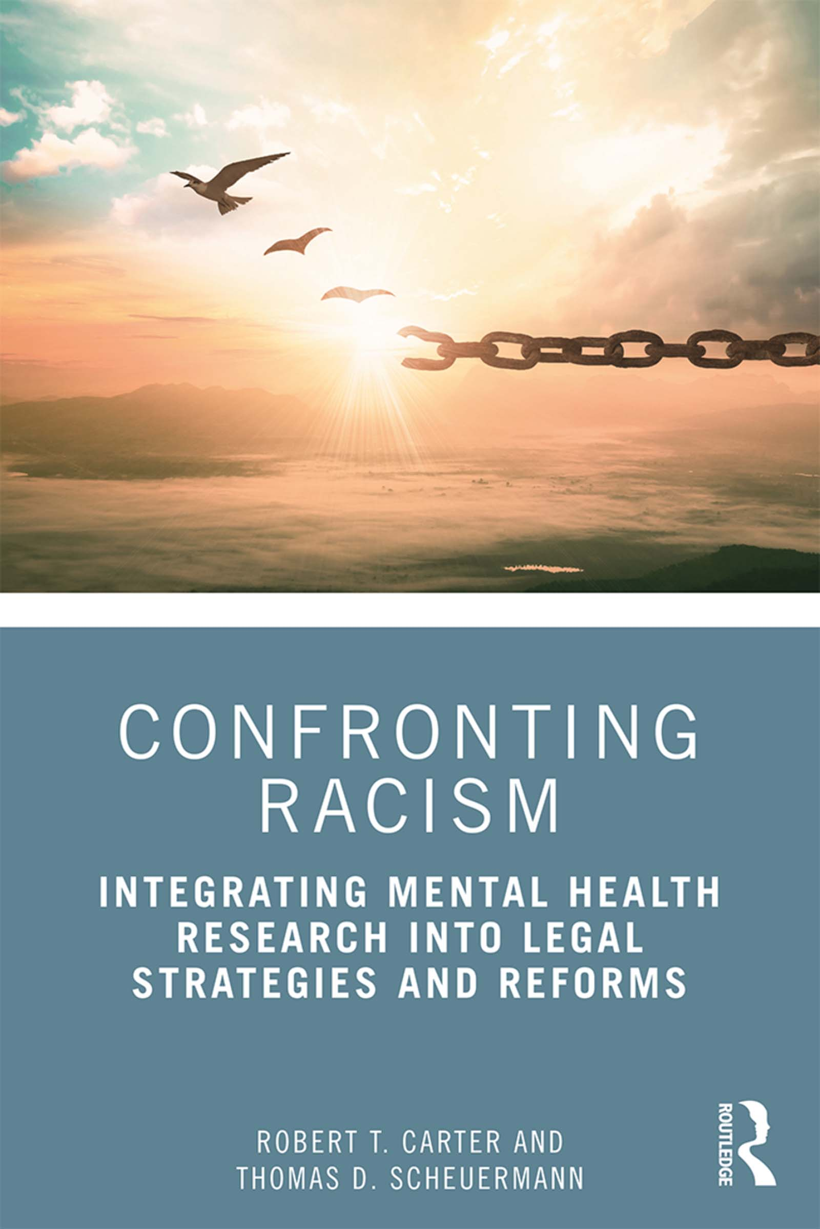 Confronting Racism: Integrating Mental Health Research into Legal Strategies and Reforms book cover