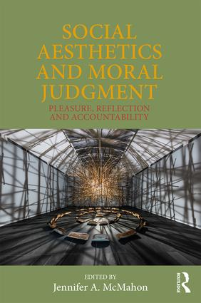 Social Aesthetics and Moral Judgment: Pleasure, Reflection and Accountability (Hardback) book cover