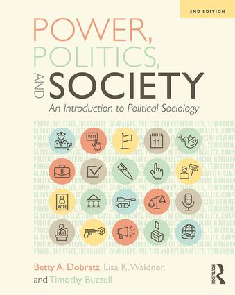 Power, Politics, and Society: An Introduction to Political Sociology, 2nd Edition (Paperback) book cover