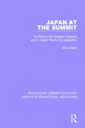Japan at the Summit: Its Role in the Western Alliance and in Asian Pacific Cooperation, 1st Edition (Paperback) book cover