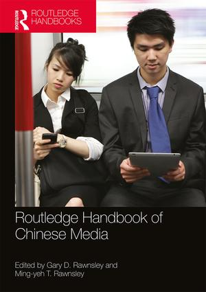 Routledge Handbook of Chinese Media: 1st Edition (Paperback) book cover