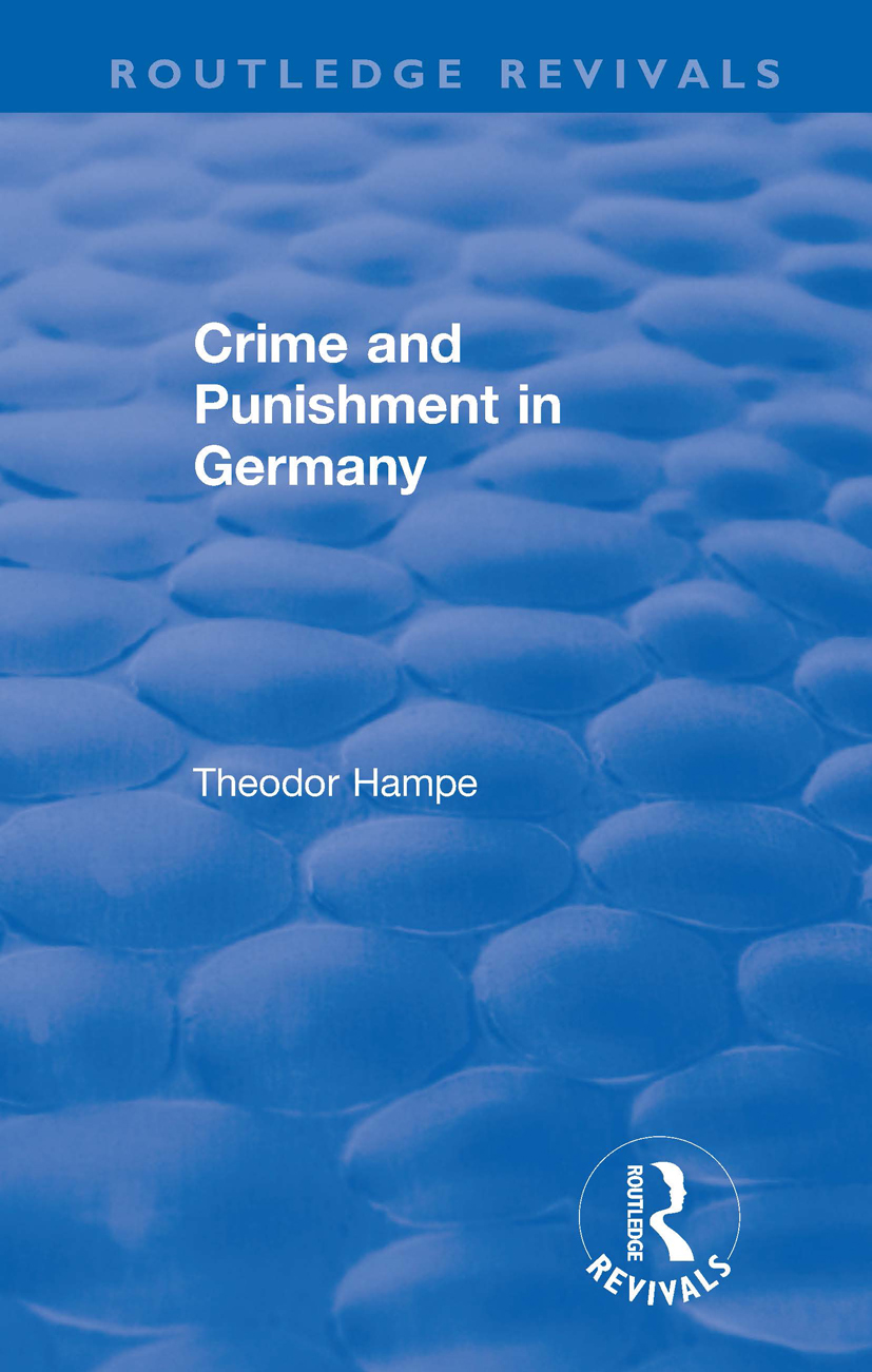 Revival: Crime and Punishment in Germany (1929): 1st Edition (Hardback) book cover
