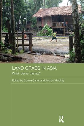 Land Grabs in Asia: What Role for the Law? book cover
