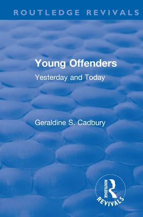 Revival: Young Offenders (1938): Yesterday and Today book cover