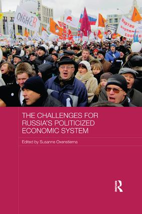 The Challenges for Russia's Politicized Economic System book cover