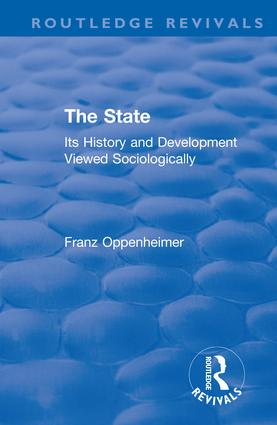 Revival: The State (1922): Its History and Development Viewed Sociologically book cover