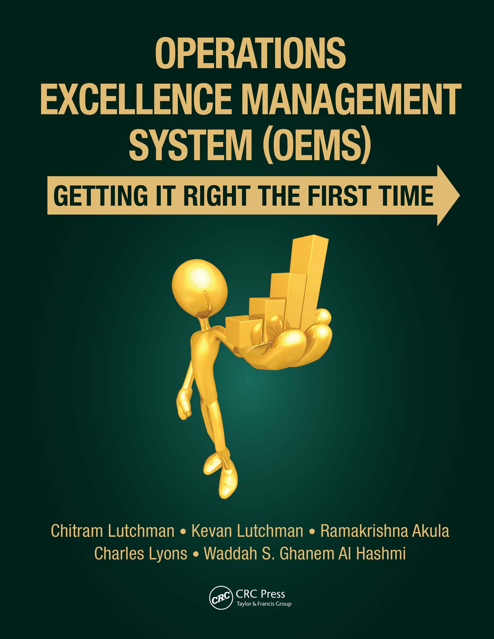 Operations Excellence Management System (OEMS): Getting It Right the First Time, 1st Edition (Hardback) book cover