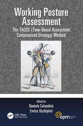 Working Posture Assessment: The TACOS (Time-Based Assessment Computerized Strategy) Method, 1st Edition (Paperback) book cover