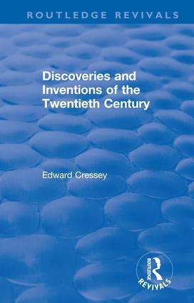 Discoveries and Inventions of the Twentieth Century: 1st Edition (Hardback) book cover