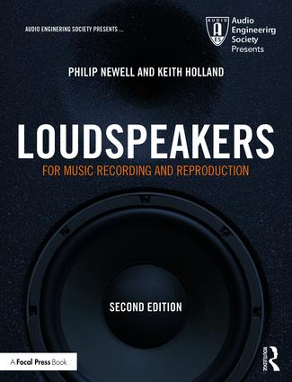 Loudspeakers: For Music Recording and Reproduction, 2nd Edition (Paperback) book cover