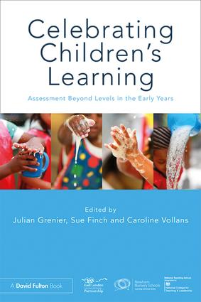 Celebrating Children's Learning: Assessment Beyond Levels in the Early Years book cover