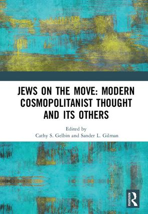 Jews on the Move: Modern Cosmopolitanist Thought and its Others: 1st Edition (Hardback) book cover