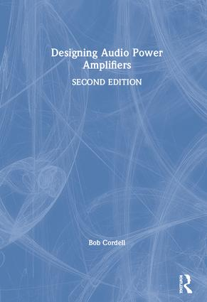 Designing Audio Power Amplifiers: 2nd Edition (Hardback) book cover