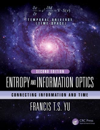 Entropy and Information Optics: Connecting Information and Time, Second Edition, 2nd Edition (Hardback) book cover