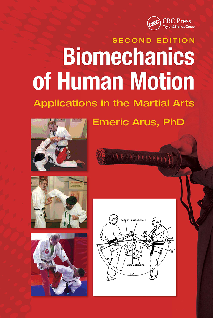 Biomechanics of Human Motion: Applications in the Martial Arts, Second Edition book cover