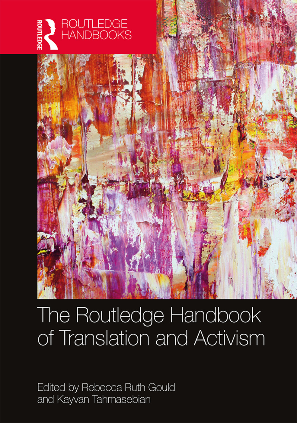 The Routledge Handbook of Translation and Activism book cover