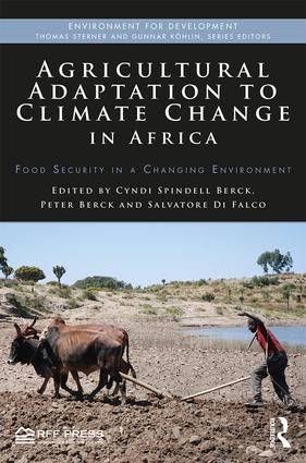 Agricultural Adaptation to Climate Change in Africa: Food Security in a Changing Environment book cover