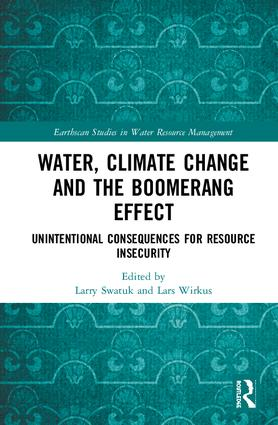 Water, Climate Change and the Boomerang Effect: Unintentional Consequences for Resource Insecurity book cover