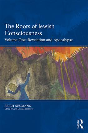 The Roots of Jewish Consciousness, Volume One: Revelation and Apocalypse book cover