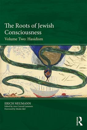 The Roots of Jewish Consciousness, Volume Two: Hasidism book cover
