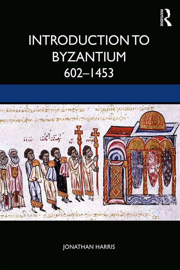 Introduction to Byzantium, 602–1453 book cover