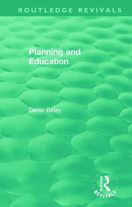 Routledge Revivals: Planning and Education (1972): 1st Edition (Paperback) book cover