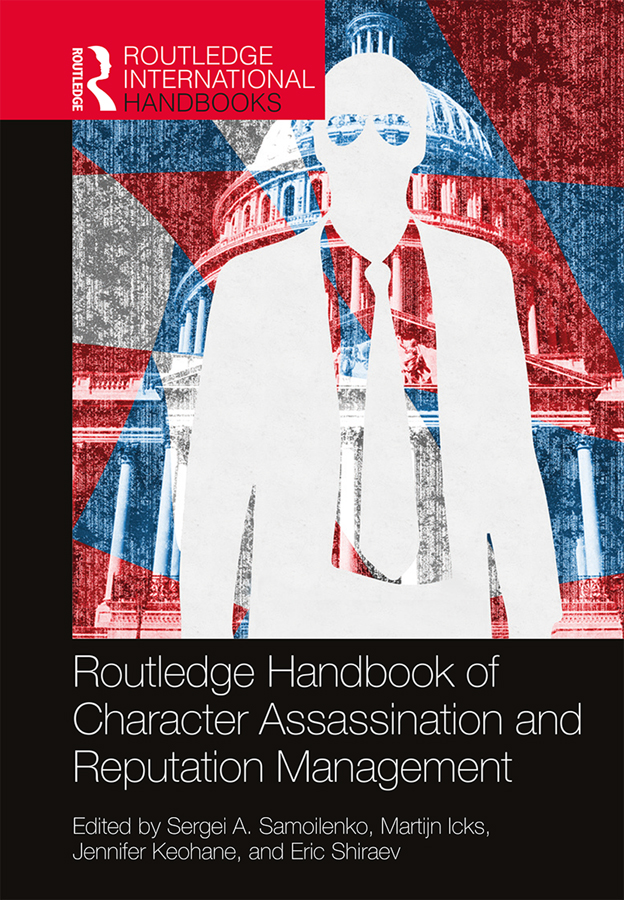 Routledge Handbook of Character Assassination and Reputation Management book cover