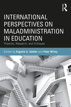 International Perspectives on Maladministration in Education: Theories, Research, and Critiques, 1st Edition (Paperback) book cover