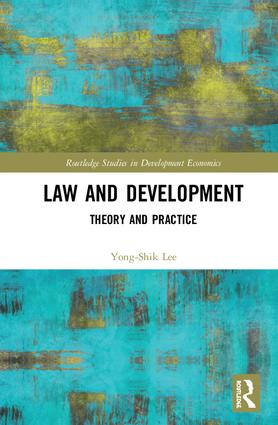 Law and Development: Theory and Practice book cover