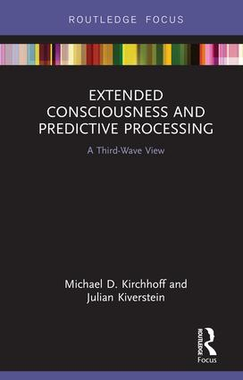 Extended Consciousness and Predictive Processing: A Third Wave View, 1st Edition (Hardback) book cover