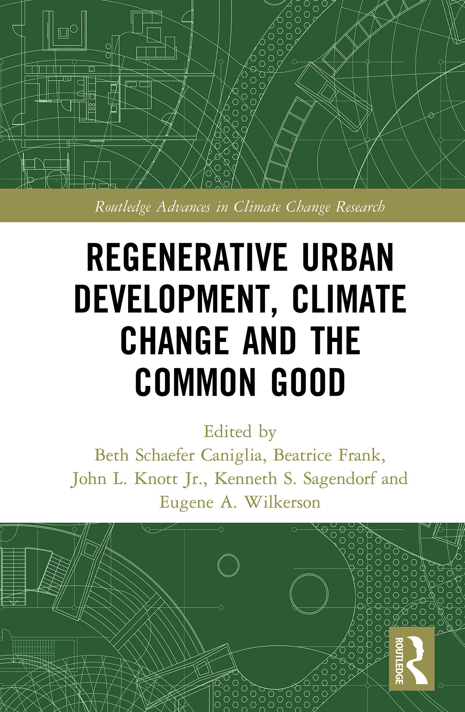 Regenerative Urban Development, Climate Change and the Common Good: 1st Edition (Hardback) book cover