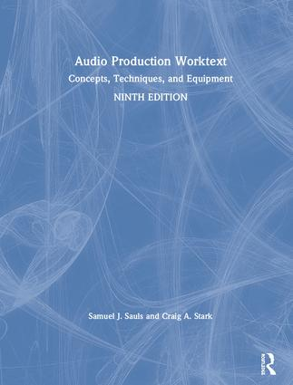 Audio Production Worktext: Concepts, Techniques, and Equipment book cover