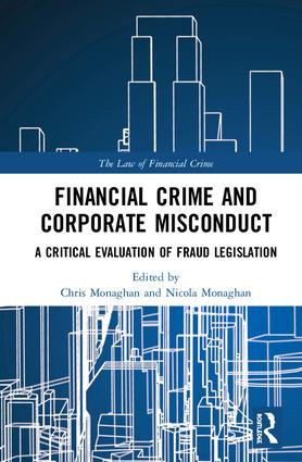 Financial Crime and Corporate Misconduct: A Critical Evaluation of Fraud Legislation book cover