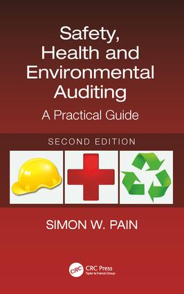 Safety, Health and Environmental Auditing: A Practical Guide, Second Edition book cover