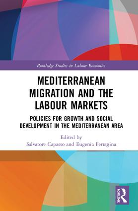 Mediterranean Migration and the Labour Markets: Policies for Growth and Social Development in the Mediterranean Area book cover