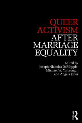 Queer Activism After Marriage Equality book cover