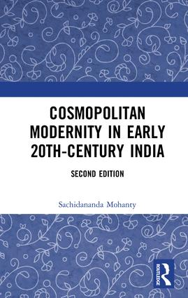 Cosmopolitan Modernity in Early 20th-Century India: 2nd Edition (e-Book) book cover