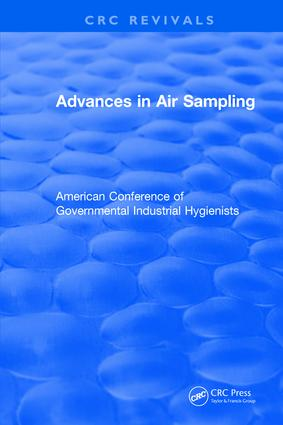 Revival: Advances In Air Sampling (1988): American Conference of Governmental Industrial Hygienists, 1st Edition (Paperback) book cover