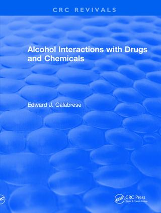 Revival: Alcohol Interactions with Drugs and Chemicals (1991) book cover