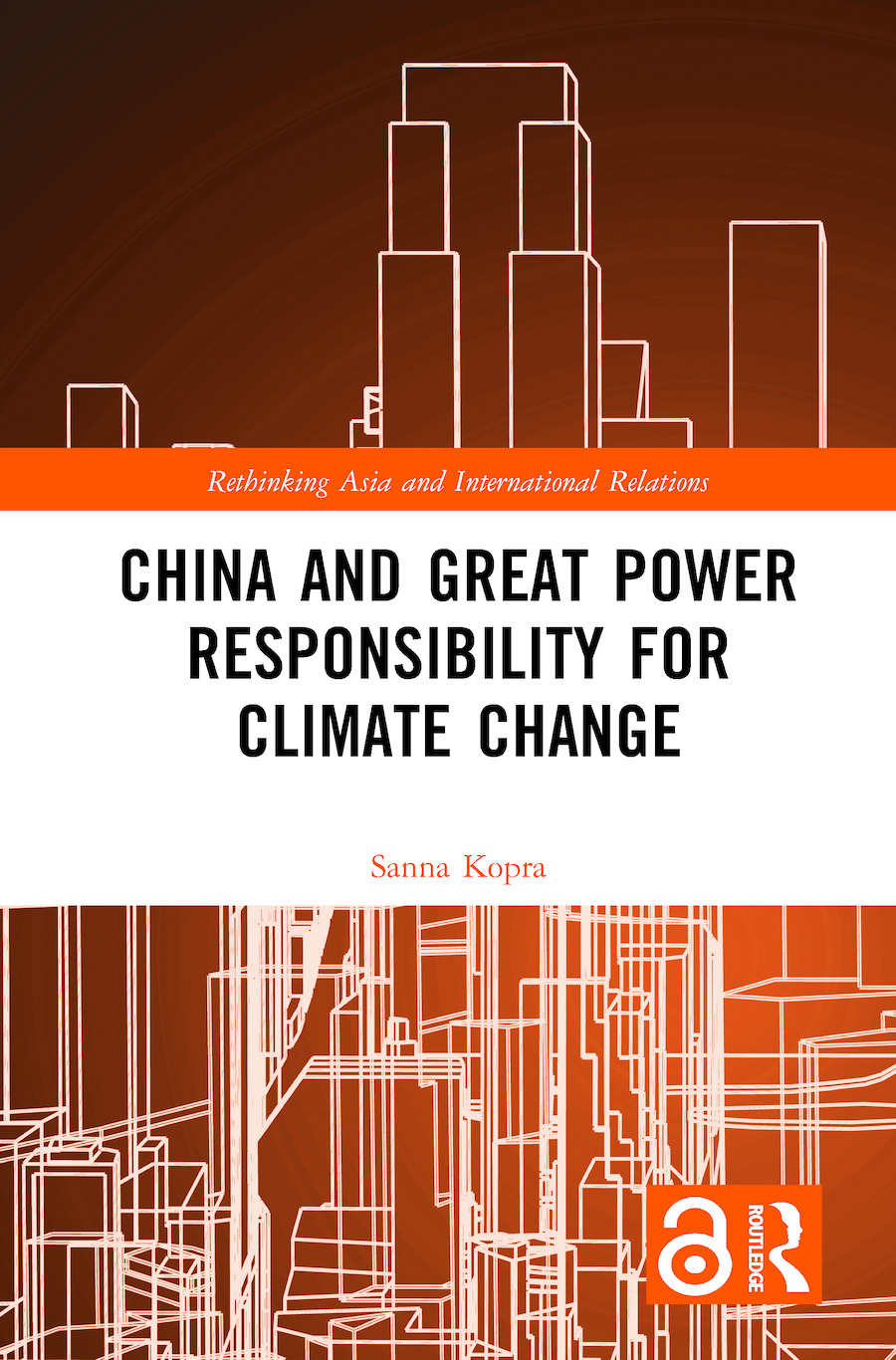 China and Great Power Responsibility for Climate Change book cover