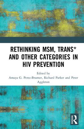 Rethinking MSM, Trans* and other Categories in HIV Prevention: 1st Edition (Hardback) book cover