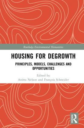 Housing for Degrowth: Principles, Models, Challenges and Opportunities book cover