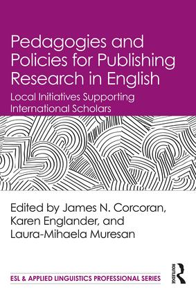 Pedagogies and Policies for Publishing Research in English