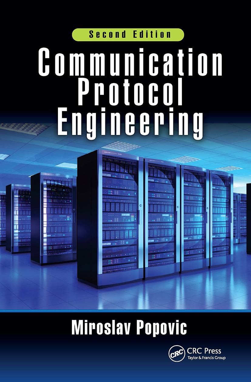 Communication Protocol Engineering: 2nd Edition (Hardback) book cover