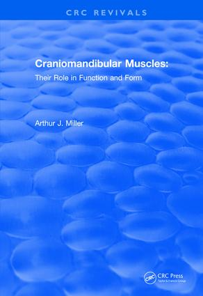 Revival: Craniomandibular Muscles (1991): Their Role in Function and Form book cover