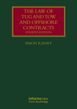 The Law of Tug and Tow and Offshore Contracts book cover